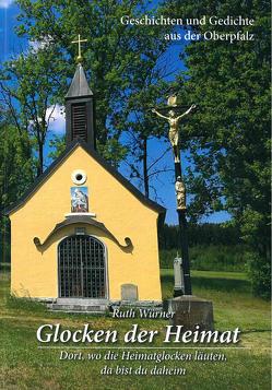 Glocken der Heimat von Würner,  Ruth
