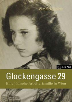 Glockengasse 29 von Jelinek,  Elfriede, Neuwirth,  Vilma, Raggam-Blesch,  Michaela
