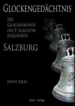 Glockengedächtnis von Kral,  Josef