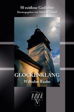 Glockenklang von Raabe,  Wilhelm, Werhand,  Martin