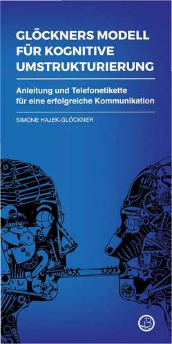 Glöckners Modell für kognitive Umstrukturierung von Hajek-Glöckner,  Simone