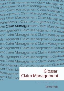 Glossar Claim Management von Prudix,  Dietmar