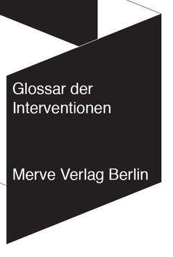 Glossar der Interventionen von Hiller,  Christian, Kerber,  Daniel, von Borries,  Friedrich, Wegner,  Friedrike, Wenzel,  Anna-Lena