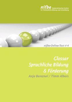 Glossar Sprachliche Bildung und Förderung von Albers,  Timm, Bereznai,  Anja