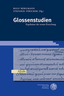 Glossenstudien von Bergmann,  Rolf, Stricker,  Stefanie