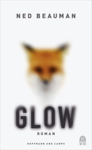 Glow von Beauman,  Ned, Henschel,  Gerhard, Passig,  Kathrin