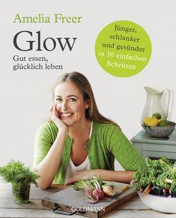 Glow von Freer,  Amelia, Lefevre,  Jeanine, Schmid,  Daniela