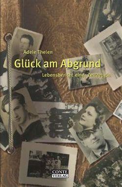 Glück am Abgrund von Jellonnek,  Burkhard, Thelen,  Adele
