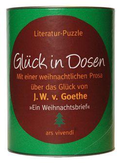 Glück in Dosen – Goethe »Ein Weihnachtsbrief«