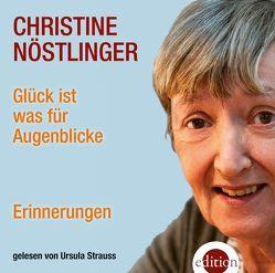Glück ist was für Augenblicke von Nöstlinger,  Christine, Strauss,  Ursula