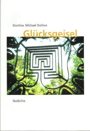 Glücksgeisel von Doliwa,  Günther M