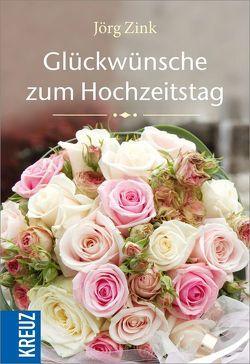 Glückwünsche zum Hochzeitstag von Zink,  Jörg