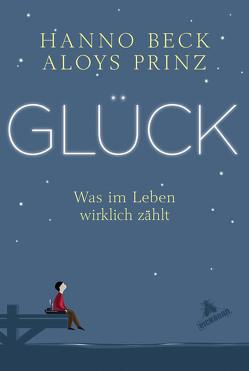 Glück! von Beck,  Hanno, Prinz,  Aloys