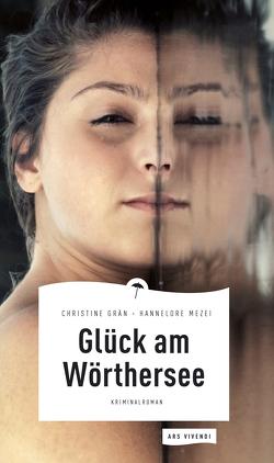 Glück am Wörthersee (eBook) von Grän,  Christine, Mezei,  Hannelore