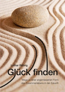Glück finden von Röhrig,  Lothar