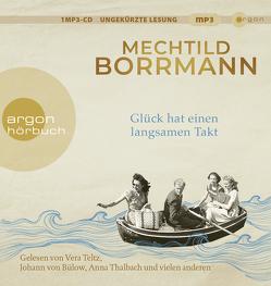 Glück hat einen langsamen Takt von Blum,  Gabriele, Borrmann,  Mechtild, Gössler,  Tim, Teltz,  Vera