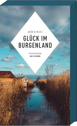 Glück im Burgenland von Grän,  Christine, Mezei,  Hannelore