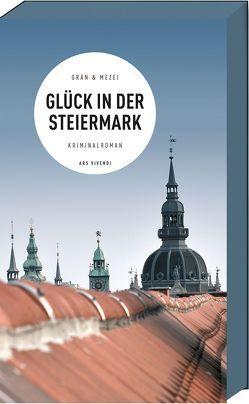 """Glück in der Steiermark von Gr""""n,  Christine/Mezei"""