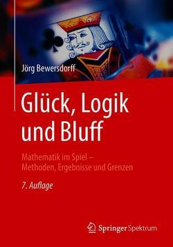 Glück, Logik und Bluff von Bewersdorff,  Jörg