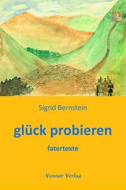 glück probieren von Bernstein,  Sigrid