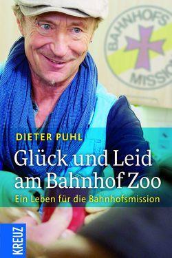 Glück und Leid am Bahnhof Zoo von Puhl,  Dieter