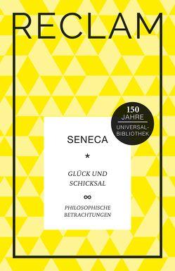 Glück und Schicksal von Giebel,  Marion, Seneca