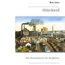 Glückauf von Becker,  Dieter, Leich,  Karl