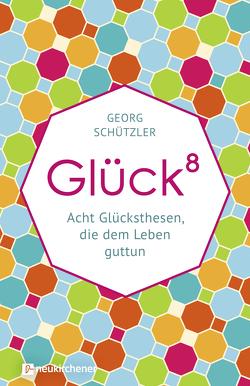 Glückhochacht von Schützler,  Georg