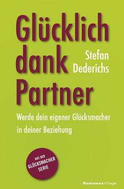 Glücklich dank Partner von Stefan,  Dederichs