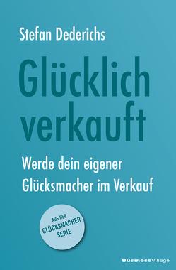 GLÜCKLICH VERKAUFT von Stefan,  Dederichs