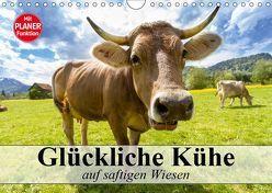 Glückliche Kühe auf saftigen Wiesen (Wandkalender 2019 DIN A4 quer) von Stanzer,  Elisabeth