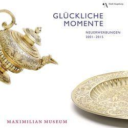Glückliche Momente von Emmendörffer,  Christoph, Viermetz,  Kurt F