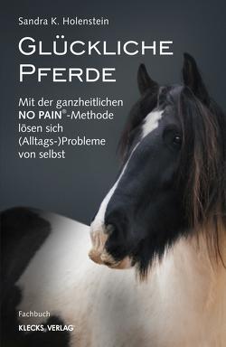 Glückliche Pferde von Holenstein,  Sandra K.