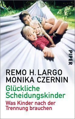 Glückliche Scheidungskinder von Czernin,  Monika, Largo,  Remo H.
