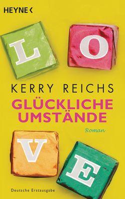 Glückliche Umstände von Reichs,  Kerry, Sturm,  Ursula C., Walther,  Julia
