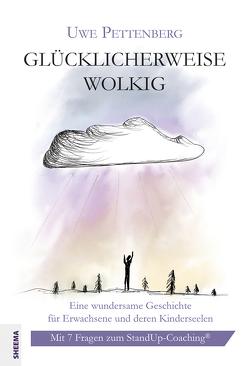 Glücklicherweise wolkig von Lepenies,  Raphael, Pettenberg,  Uwe