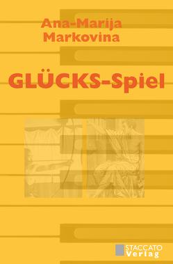 GLÜCKS-Spiel von Markovina,  Ana-Marija