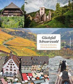 Glücksfall Schwarzwald von Metzner,  Ulrich