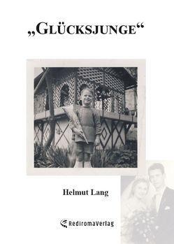 Glücksjunge von Lang,  Helmut