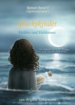 Glückskinder Band 4 von Lehnemann,  Brigitte