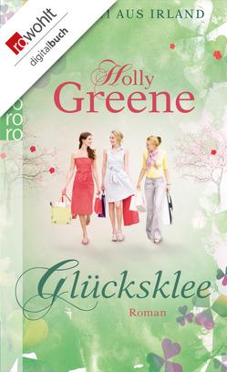 Glücksklee von Greene,  Holly, Schulte,  Sabine