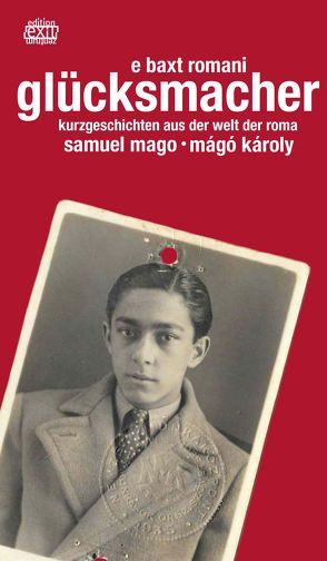 glücksmacher – e baxt romani von Mágó,  Károly, Mago,  Samuel