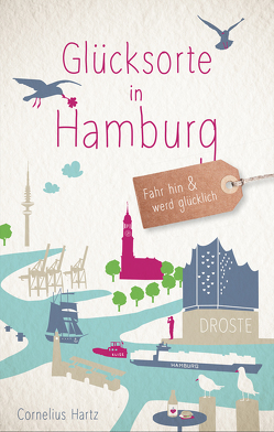 Glücksorte in Hamburg von Hartz,  Cornelius
