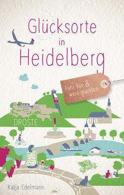 Glücksorte in Heidelberg von Edelmann,  Katja