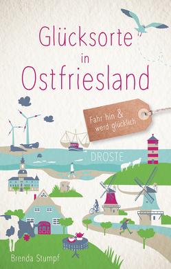 Glücksorte in Ostfriesland von Stumpf,  Brenda