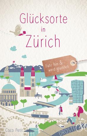 Glücksorte in Zürich von Petit,  Coco