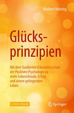 Glücksprinzipien von Heining,  Norbert