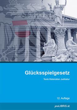 Glücksspielgesetz von proLIBRIS VerlagsgesmbH