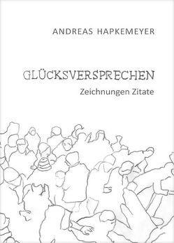 Glücksversprechen von Hapkemeyer,  Andreas