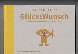 Glück:Wunsch von Bendorf-Depenbrock, Ursula, Borghoff, Charlotte, Schmitz, Linda, Winhuysen, Gitta